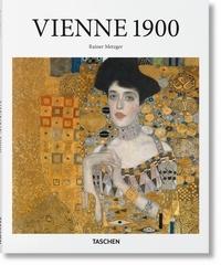 Rainer Metzger - Vienne des années 1900.