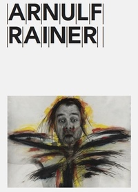 Rainer Michael Mason - Arnulf Rainer.