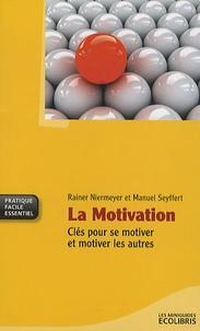 La Motivation - Clés pour se motiver et motiver les autres.pdf