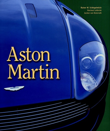 Rainer Schlegelmilch et Hartmut Lehbrink - Aston Martin.