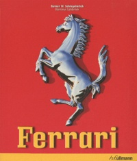 Rainer Schlegelmilch et Hartmut Lehbrink - Ferrari - Edition français - anglais.