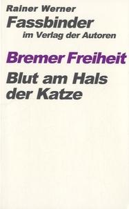 Rainer Werner Fassbinder - Bremer Freiheit - Blut am Hals der Katze.