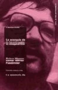 Rainer Werner Fassbinder - La anarquía de la imaginación : entrevistas, ensayos y notas.