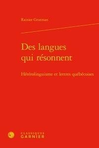 Deedr.fr Des langues qui resonnent - Hétérolinguisme et lettres québécoises Image