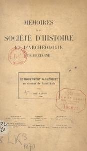 Raison - Mémoires de la Société d'Histoire et d'Archéologie de Bretagne - Le mouvement Janséniste au diocèse de Saint-Malo.