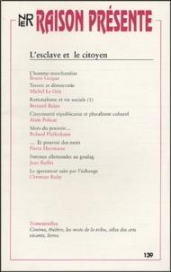 Bruno Guigue - Raison présente N° 139 : L'esclave et le citoyen.