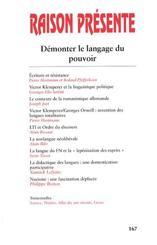Pierre Hartmann - Raison présente N° 167, 3e trimestre : Démonter le langage du pouvoir.