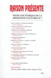 Bruno Péquignot - Raison présente N° 177, 1er trimestr : Pour une éthique de la médiation culturelle ?.