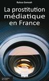 Raïssa Gonoah - La prostitution médiatique en france.
