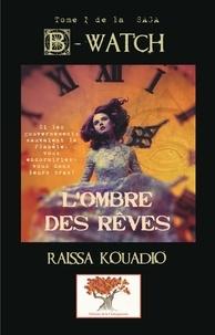 Raïssa Kouadio - B-watched.