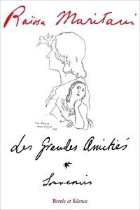 Raïssa Maritain - Les grandes amitiés.