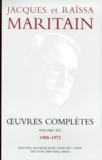 Raïssa Maritain et Jacques Maritain - OEUVRES COMPLETES. - Volume 16, 1900-1973.