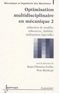Deedr.fr Optimisation multidisciplinaire en mécanique - Tome 2, Réduction de modèles, robustesse, fiabilité, réalisations logicielles Image