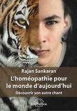 Rajan Sankaran - L'homéopathie pour le monde d'aujourd'hui - Découvrir son autre chant.