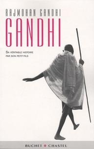 Gandhi - Sa véritable histoire par son petit-fils.pdf