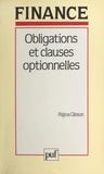 Rajna Gibson et Bertrand Jacquillat - Obligations et clauses optionnelles - Principes d'évaluation.