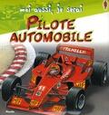 Ralf Butschkow et Annie Murat - Moi aussi, je serai pilote automobile.