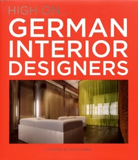 Ralf Daab - High on... German Interior Designers.