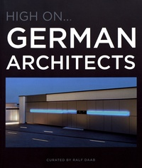 Ralf Daab - High on... German Architects.