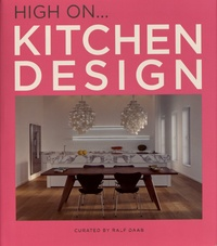 Ralf Daab - High on... Kitchen Design.