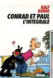 Ralf König - Conrad et Paul - L'intégrale.