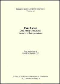 Ralf Zschachlitz et  Collectif - Die Niemandsrose, Paul Celan. - Lectures et interprétations.