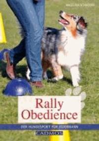 Rally Obedience - Der Hundesport für jedermann.