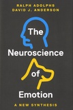 Ralph Adolphs et David J. Anderson - The Neuroscience of Emotion - A New Synthesis.