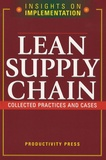 Ralph Bernstein - Lean Supply Chain - Collected Practices and Cases.