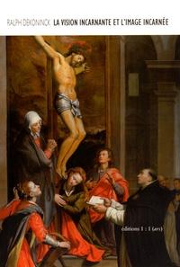 Ralph Dekoninck - La vision incarnante et l'image incarnée : Santi di Tito et Caravage.
