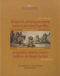 Ralph Dekoninck - Relations artistiques entre Italie et anciens Pays-Bas (XVIe et XVIIIe siècles) - Bilan et perspectives.