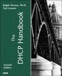 Ralph Droms et Ted Lemon - The DHCP Handbook.