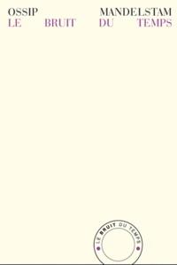 Ralph Dutli - Mandelstam, mon temps, mon fauve - Une biographie.