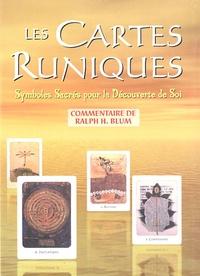 Ralph-H Blum - Les cartes runiques - Symboles Sacrés pour la Découverte de Soi.