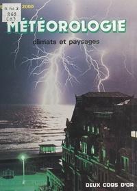 Ralph Hardy et David Lambert - Météorologie : climats et paysages.