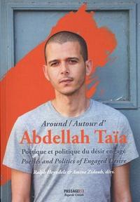 Ralph Heyndels et Amine Zidouh - Poétique et politique du désir engagé - Autour d'Abdellah Taïa.