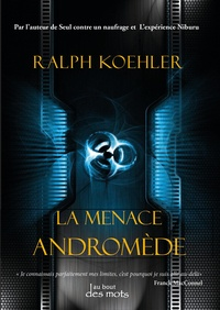Ralph Koehler - La menace Andromède.