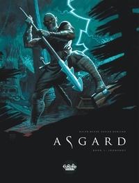 Ralph Meyer et Xavier Dorison - Asgard - Volume 1 - Ironfoot.