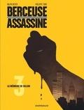 Ralph Meyer et  Tome - Berceuse assassine Tome 3 : La mémoire de Dillon.