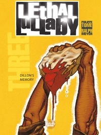 Ralph Meyer et Philippe Tome - Lethal Lullaby - Volume 3 - Dillon's Memory.