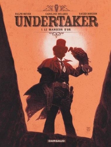 Undertaker Tome 1 Le mangeur d'or