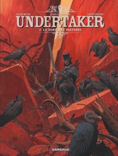 Undertaker Tome 2 La danse des vautours