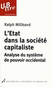 Ralph Miliband - L'Etat dans la société capitaliste - Analyse du système de pouvoir occidental.