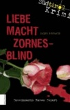 Ralph Neubauer - Liebe macht zornesblind - Liebe macht zornesblind.