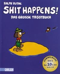 Histoiresdenlire.be Shit Happens! - Das Grosse Tröstbuch Image
