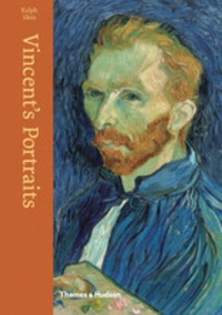 Ralph Skea - Vincent's portraits: paintings and drawings by Van Gogh.