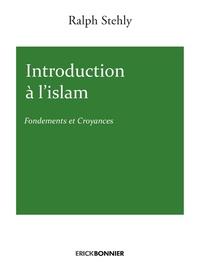 Introduction à lislam - Fondements et croyances.pdf