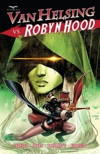 Ralph Tedesco - Grimm Fairy Tales : Van Helsing vs. Robyn Hood.