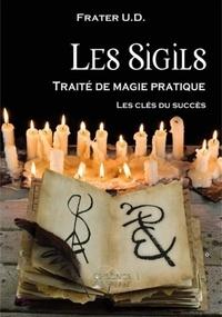 Ralph Tegtmeier - Les sigils - Traité de magie pratique.