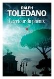 Ralph Toledano - Le Retour du phénix.
